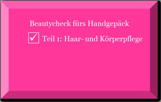 Beautycheck Teil 1 Beitragsbild